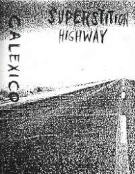Superstition Highway by Calexico