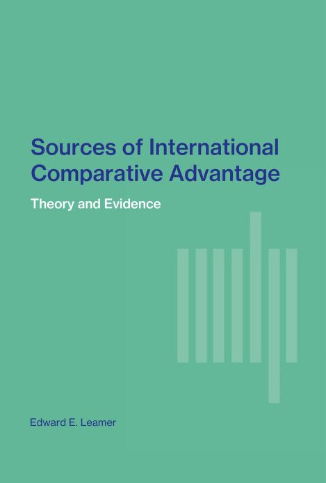 Sources of international comparative advantage by Edward E. Leamer