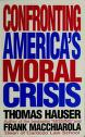 Cover of: Confronting America's Moral Crisis