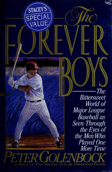 The forever boys by Peter Golenbock