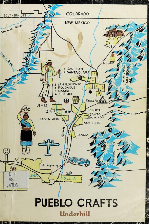Pueblo crafts by Underhill, Ruth Murray