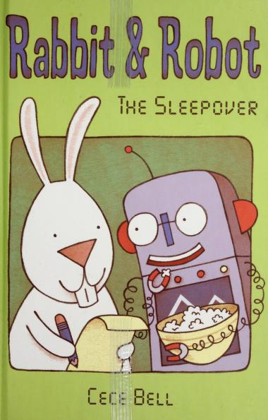 Rabbit and Robot : the sleepover by
