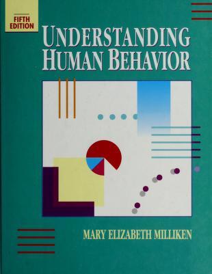 Cover of: Understanding human behavior | Mary Elizabeth Milliken