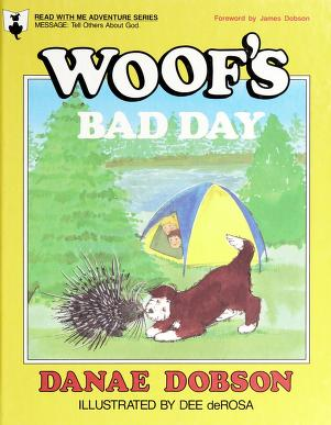 Cover of: Woof's bad day | Danae Dobson
